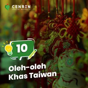 10 Jenis Oleh-oleh Khas Taiwan yang Wajib Anda Bawa Pulang