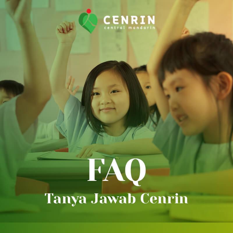Tanya jawab Cenrin (FAQ)